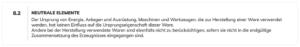 Auszug aus den EZV Ursprungsbestimmungen Art. 8.2 Neutrale Elemente